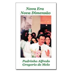 Padrinho-Alfredo-Nova-Era-&-Nova-Dimensao